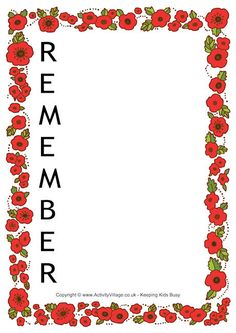 This pretty acrostic poem printable for Remembrance Day features a colourful poppy border and the word REMEMBER. It can also be used as a writing frame. Remembrance Day Poems, Remembrance Day Activities, Remembrance Poppy, Poppy Template, Art For Kids, Crafts For Kids, Big Kids, Harmony Day, Frames