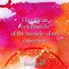 I live in celebration of the miracle of my existence. Spiritual Path, Spiritual Quotes, Positive Mantras, Manifesting Money, Spiritual Awareness, New Thought, Daily Affirmations, How To Stay Motivated, How To Better Yourself