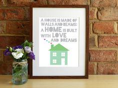 A house is made of walls and beams a home is made by SmartCreative, £14.00