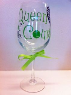 Queen of the Court - Tennis Lover Wine Glass on Etsy, $16.00