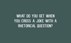 26 Clever Jokes You Have To Be A Little Nerdy To Find Funny - well, they had ME laughing!