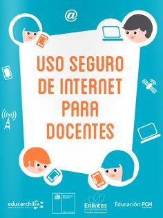 Crea y aprende con Laura: Manual de Uso seguro de internet para docentes