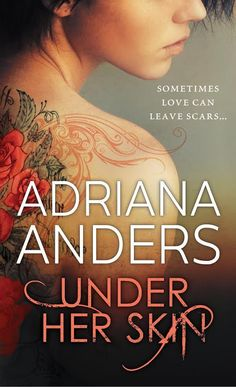 I am so excited to share the new cover for UNDER HER SKIN by ADRIANA ANDERS It is just spectacular! Her Body is His Canvas A darkly possessive relationship has left Uma alone and on the run. Love Can, My Love, Happily Ever After, Rage, My Books, Romance, Giveaways, Cover, Authors