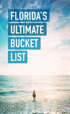 Florida bucket list items
