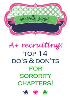 So much attention is put on PNMs during recruitment, but chapters have their own challenges for being successful during rounds! Make your sorority stand out and increase your odds for attracting the best PNMs with these TOP TIPS! <3 BLOG LINK: http://sororitysugar.tumblr.com/post/73848816105/a-recruiting-dos-donts-for-chapters#notes