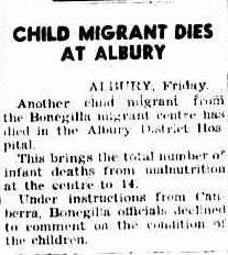 Fourteen children died of malnutrition at Bonegilla during 1949. An enquiry criticised the camp medical facilities. - The Canberra Times 24 September 1949, page 1