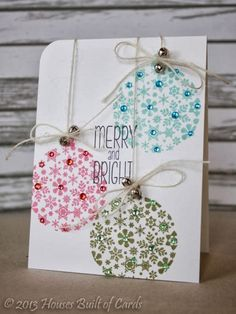 Perfect color coordinated christmas ornaments in patterned cardstock and gems. Lovely!