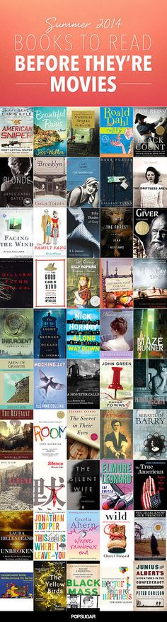 Summer Reading List: 50 Books to Read Before They're Movies. I've read a bunch of these