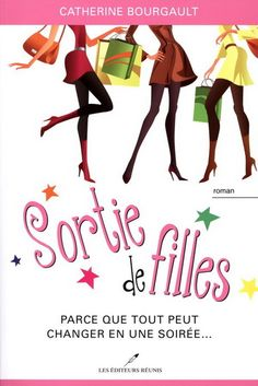 Buy Sortie de filles 01 : Parce que tout peut changer en une soirée. by Catherine Bourgault and Read this Book on Kobo's Free Apps. Discover Kobo's Vast Collection of Ebooks and Audiobooks Today - Over 4 Million Titles! Lac Saint Jean, Lectures, Audiobooks, Coaching, Ebooks, Novels, This Book, Escapade, Reading