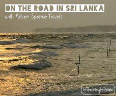 On the road in Sri Lanka with Aitken Spence Travels Le Site, Sri Lanka, Travel Inspiration