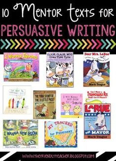 Writing prompts for persuasive writing using mentor texts.                                                                                                                                                                                 More