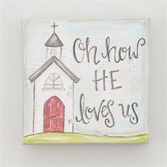 Glory Haus, How He Loves Us Canvas Wall Decor, 6 x 6 x 1 inches Canvas Wall Decor, Diy Canvas, Canvas Ideas, Love Canvas, Painted Canvas, Blank Canvas, Christian Canvas Paintings, Diy Paintings On Canvas, Acrylic Paintings