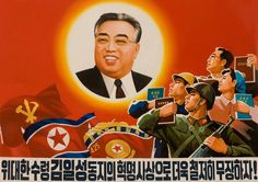 A North Korean propaganda poster shows its Eternal President, Kim Il-sung, being adored by the country's citizenry.