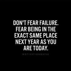 Don't fear failure.   Love this by @motivationmafia  #success #motivation #passion #mindset #entrepreneurs #startups #startupgrind #entrepreneurmindset #inspirationalquotes #belegendary #quote #quoteoftheday #goodvibes #quotes #inspire #dedication #goals #hustle #life #inspiration #Wisdom #wordsofwisdom #changeyourmindsetchangeyourlife