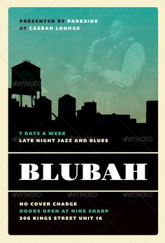 Blubah - Jazz, Blues and Swing Flyer Template by furnace Blubah  Jazz, Blues and Swing Flyer Template100% Fully EditablePSDLayered 46 0.25  Bleeds 300 dpi Well OrganisedCMYK Print Ready I