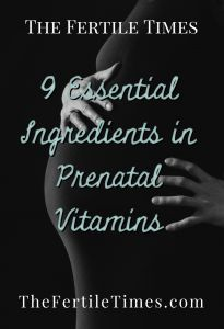 Hopefully you read my last article on choosing between Over the Counter vs Prescription Vitamins. If you are deciding to choose your own prenatal vitamins, as most people do, you need to know what to look for. I've done the research and summarized the top 9 things to look for in prenatal...