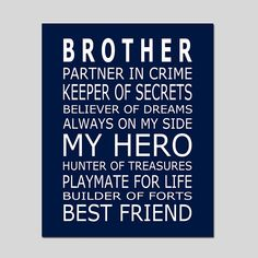 Ideas Birthday Gifts For Brother Ideas Boys For 2019 Little Brother Quotes, Brother Birthday Quotes, Brother Sayings, Happy Birthday Brother From Sister, Younger Brother Quotes, Sibling Quotes Brother, Mom Quotes, Family Quotes, Life Quotes