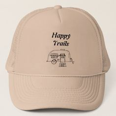 Happy Trails camper Trucker Hat camping ideas fun, portable toilet for camping, camping tips tricks #TallinPossibilities #campinginspiration #avantgardecampingco, christmas decorations, thanksgiving games for family fun, diy christmas decorations