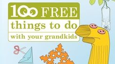 100 Free Things to Do With Your Grandkids - Grandparents.com