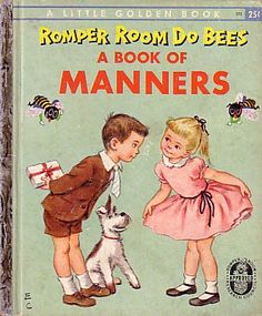 Little Golden Books-- 'Romper Room Do Bees--A Book of Manners' Good Books, Books To Read, My Books, Story Books, Vintage Modern, Romper Room, Little Golden Books, Vintage Children's Books, Vintage Stuff