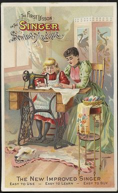 The first lesson on the Singer sewing machine - the new improved Singer. Easy to use - easy to learn - easy to buy. (front) | Flickr - Photo...