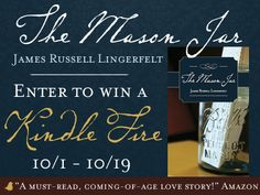 """This just in from James Russell Lingerfelt: His book """"The Mason Jar"""" is on tour with us, and we've teamed up with him to hold a Kindle Fire giveaway!"""