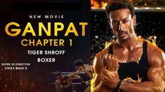 Bollywood Box, Bollywood News, Upcoming Movies 2020, Bollywood Updates, Tiger Shroff, Bollywood Celebrities, New Movies, A Good Man, Boxer