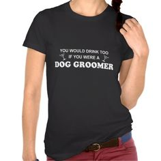 >>>Hello          Drinkt Too - Dog Groomer Tee Shirt           Drinkt Too - Dog Groomer Tee Shirt We have the best promotion for you and if you are interested in the related item or need more information reviews from the x customer who are own of them before please follow the link to see fully...Cleck Hot Deals >>> http://www.zazzle.com/drinkt_too_dog_groomer_tee_shirt-235481125853565337?rf=238627982471231924&zbar=1&tc=terrest