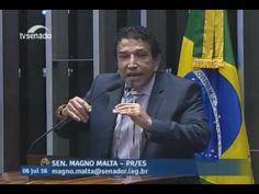 SENADOR MAGNO MALTA METE CACETADA NA PETEZADA E DILMA E LULA Sessão Deli...