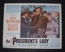 """""""The President's Lady"""" with Charlton Heston and Susan Hayward"""