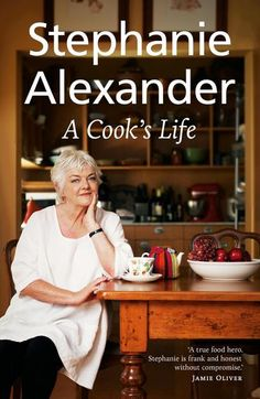 Buy A Cook's Life by Stephanie Alexander at Mighty Ape NZ. When Stephanie Alexander, AO, opened Stephanie's Restaurant in it quickly became part of Melbourne food folklore, permanently raising the bar fo. Pan Fried Flounder, Books Australia, Melbourne Food, Life Online, Cookery Books, Fathers Love, Penguin Books, American, Wine Recipes