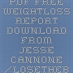 pdf. Free WeightLoss Report download from Jesse Cannone /LoseTheBackPain.com
