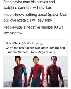 The ranking goes- Tom Holland, Toby Maguire, and Andrew goes all the way down to Marvel Actors, Marvel Dc Comics, Marvel Avengers, Avengers Memes, Marvel Memes, Dc Memes, Funny Memes, Actor Tom Holland, Disney Marvel
