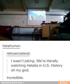 I'm taking U.S History right now, and my friend and I are trying to get my teacher to play a few episodes for the whole class XD