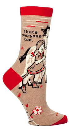 """For those people who don't like people... Tan crew sock with red and white details of a cute girl confiding in her horse and the words """"I hate everyone too."""" Fits women's shoe size 5-10."""