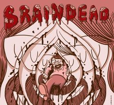 Braindead poster. by Lorenzo Milito