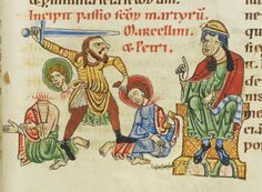 Martyrdom of Marcellus and Pellinius- and a great picture of boots, braise and hose, and a 12c sword, and a throne- Codex Bodmer 127 073r 1170-1200