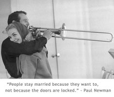 Paul Newman and Joanne Woodward. Married January 29, 1958. Paul Newman died of cancer at age 83 at their farmhouse in Westport, Connecticut on September 26, 2008. They had 3 children.