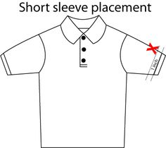 Typical sleeve placement is approx. 1 inch above the cuff and centered on the shoulder seam.
