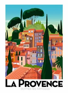 La Provence vintage travel poster by Richard Zielenkiewicz. Art Deco Posters, Vintage Travel Posters, Vintage Postcards, Poster Prints, Vintage Ski, Vintage Style, Old Poster, Retro Poster, Graphisches Design
