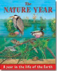 The Nature Year (also available as a 12-volume set, one title for each month of the year)