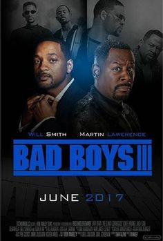 BAD BOYS III (June 2, 2017)    Movie Bad Boys 3   Release Date 2 June 2017   Genre   Action, Crime, Thriller   Cast  Will Smith, Martin Lawrence   Director Joe Carnahan   Story By  George Gallo, David