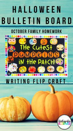 Create the cutest Halloween Bulletin Board Display with these pumpkin flip crafts!  Resource includes lettering, craft templates, 3 differentiated pumpkin writing templates, and parent Halloween homework letter...#halloweenideas #halloween #bulletinboard #kindergarten #firstgrade #pumpkinwriting