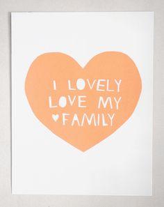 I lovely love my family