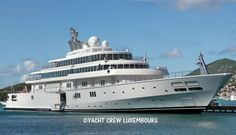  Largest Megayachts - YACHT CREW LUXEMBOURG