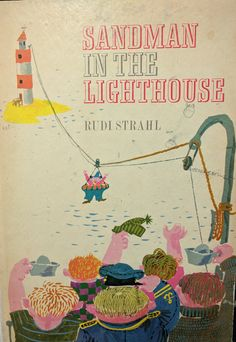 Sandman in the Lighthouse by Rudi Strahl. Illustrated by Eberhard Binder 1967 (1969 imp)
