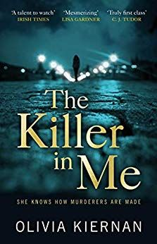 The Inspiration for The Killer in Me by Olivia Kiernan