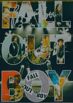 Fall Out Boy<3<3<3<3<3