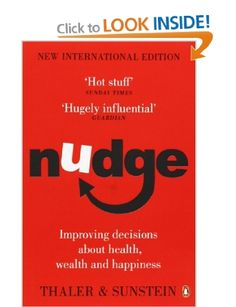 Nudge: Improving Decisions About Health, Wealth and Happiness: Amazon.co.uk: Richard H Thaler, Cass R Sunstein: Books