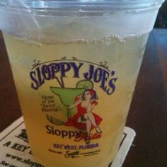 Sloppy Joe's Key West Florida have a sloppy Rita there!